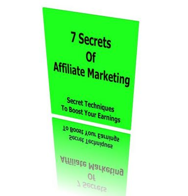 Product picture 7 Secrets Of Affiliate Marketing